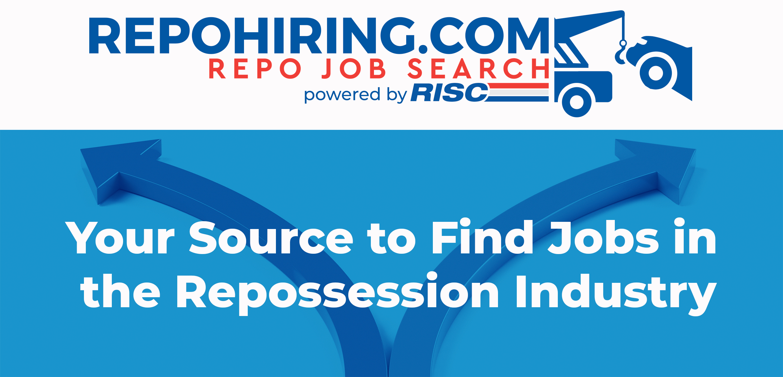RISC LAUNCHES EMPLOYMENT SITE FOR THE REPOSSESSION INDUSTRY